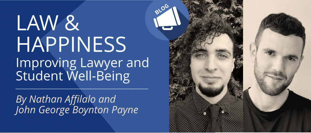Law and Happiness: Challenges and Opportunities to Improving Lawyer